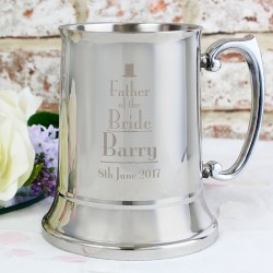Personalised Decorative Wedding Father of the Bride Stainless Steel Tankard