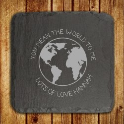 You Mean The World To Me Slate Keepsake