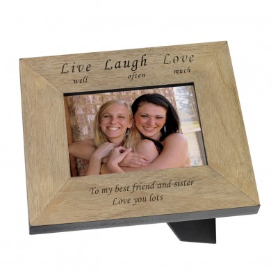 Live well Laugh often Love much Wood Frame 6x4