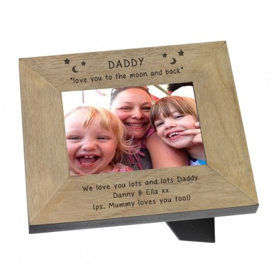 Daddy love you to the moon and back Wood Frame 6x4