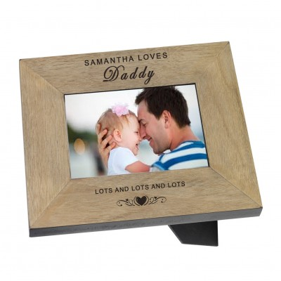 Love Daddy Wood Frame 6x4