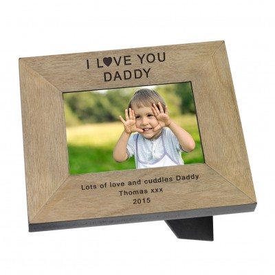 I Love You Daddy Wood Frame 6x4